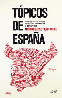 Libro TOPICOS DE ESPAÑA COMUNIDAD A COMUNIDAD