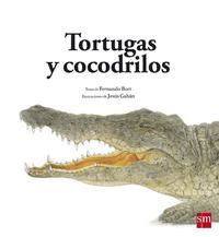 Libro TORTUGAS Y COCODRILOS