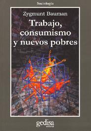 Libro TRABAJO, CONSUMISMO Y NUEVOS POBRES
