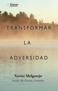 Libro TRANSFORMAR LA ADVERSIDAD