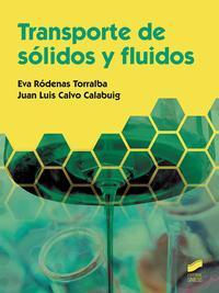 Libro TRANSPORTE DE SÓLIDOS Y FLUIDOS