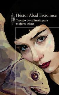 Libro TRATADO DE CULINARIA PARA MUJERES TRISTES
