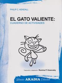 Libro TRATAMIENTO COGNITIVO-CONDUCTUAL PARA TRASTORNOS DE ANSIEDAD EN N IÑOS. EL GATO VALIENTE