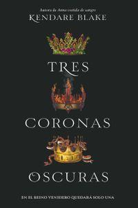 Libro TRES CORONAS OSCURAS