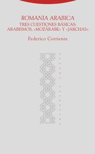 Libro TRES CUESTIONES BASICAS: ARABISMOS, MOZARABE Y JARCHAS