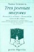 Libro TRES POEMAS MAYORES: POEMA DE LA MONTAÑA; POEMA DEL FIN; CARTA DE AÑO NUEVO
