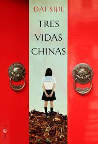 Libro TRES VIDAS CHINAS