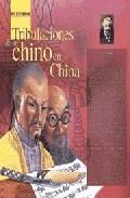 Libro TRIBULACIONES DE UN CHINO EN CHINA
