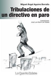 Libro TRIBULACIONES DE UN DIRECTIVO EN PARO