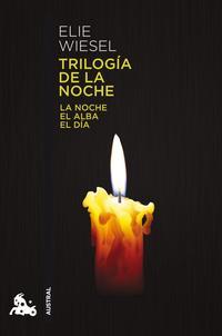 Libro TRILOGIA DE LA NOCHE: LA NOCHE, EL ALBA, EL DIA