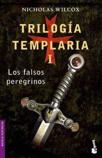 Libro TRILOGIA TEMPLARIA I: LOS FALSOS PEREGRINOS