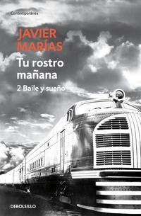 Libro TU ROSTRO MAÑANA. 2 BAILE Y SUEÑO