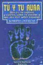 Libro TU Y TU AURA: QUE ES, SU ASPECTO Y COLORES, COMO SE PERCIBE Y QUE NOS DICE SOBRE NOSOTROS