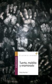 Libro TUERTO, MALDITO Y ENAMORADO