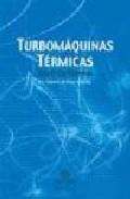 Libro TURBOMAQUINAS TERMICAS: TEORIA Y PROBLEMAS