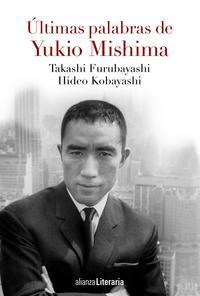 Libro ULTIMAS PALABRAS DE YUKIO MISHIMA