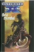 Libro ULTIMATE X-MEN: GIRA MUNDIAL