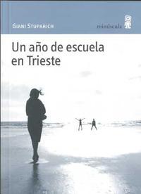 Libro UN AÑO DE ESCUELA EN TRIESTE