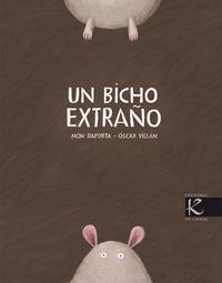 Libro UN BICHO EXTRAÑO