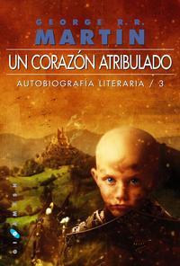 Libro UN CORAZON ATRIBULADO: AUTOBIOGRAFIA LITERARIA 3