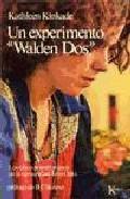 Libro UN EXPERIMENTO WALDEN DOS: CINCO PRIMEROS AÑOS DE COMUNIDAD...