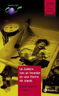 Libro UN HOMBRE CON UN TENEDOR EN UNA TIERRA DE SOPAS