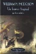 Libro UN HORROR TROPICAL Y OTROS RELATOS