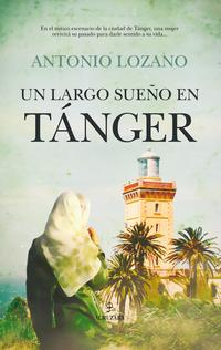 Libro UN LARGO SUEÑO EN TANGER