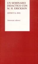Libro UN SEMINARIO DIDACTICO CON M. H. ERICKSON