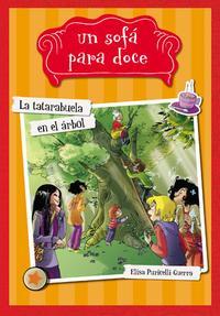 Libro UN SOFA PARA DOCE 2: LA TATARABUELA EN EL ÁRBOL