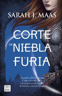 Libro UNA CORTE DE NIEBLA Y FURIA (UNA CORTE DE ROSAS Y ESPINAS #2)