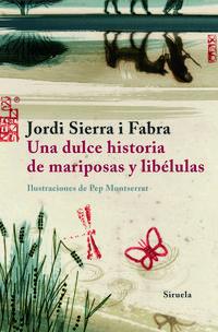 Libro UNA DULCE HISTORIA DE MARIPOSAS Y LIBELULAS