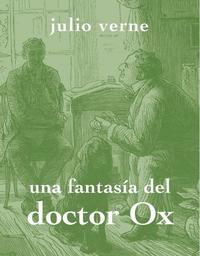 Libro UNA FANTASIA DEL DOCTOR OX