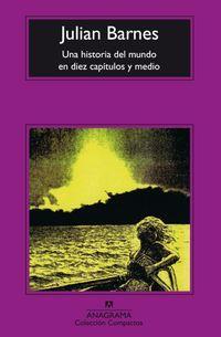 Libro UNA HISTORIA DEL MUNDO EN DIEZ CAPITULOS Y MEDIO