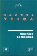 Libro UNA HORA DE FELICIDAD