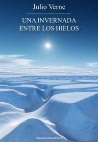 Libro UNA INVERNADA ENTRE LOS HIELOS