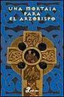 Libro UNA MORTAJA PARA EL ARZOBISPO