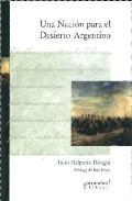 Libro UNA NACION PARA EL DESIERTO ARGENTINO