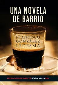 Libro UNA NOVELA DE BARRIO