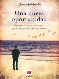 Libro UNA NUEVA OPORTUNIDAD: UN PADRE, UNA HIJA Y LA IMPORTANCIA DE LAS RELACIONES FAMILIARES