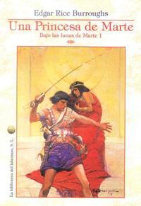 Libro UNA PRINCESA DE MARTE: BAJO LAS LUNAS DE MARTE 1