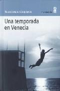 Libro UNA TEMPORADA EN VENECIA
