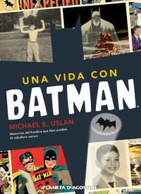 Libro UNA VIDA CON BATMAN