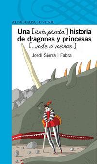 Libro UNAHISTORIA DE DRAGONES Y PRINCESAS