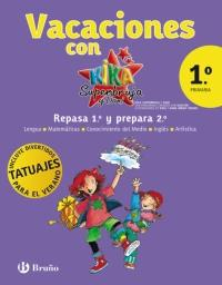 Libro VACACIONES KIKA 1º PRIMARIA: KIKA SUPERBRUJA