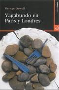 Libro VAGABUNDO EN PARIS Y LONDRES