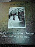 Libro VALLADOLID: RECUERDOS E INFANCIAS