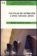 Libro VALVULAS DE RETENCION Y OTRAS VALVULAS AFINES