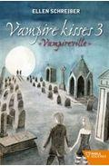 Libro VAMPIRE KISSES 3 VAMPIREVILLE
