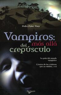 Libro VAMPIROS: MAS ALLA DEL CREPUSCULO